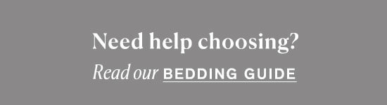 Read our Bedding Guide