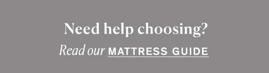 Read our Mattress Guide